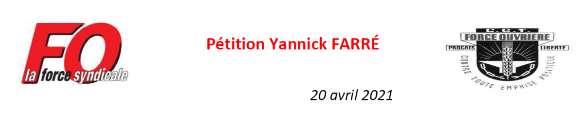 Arrêt des sanctions et menaces contre Yannick Farré !